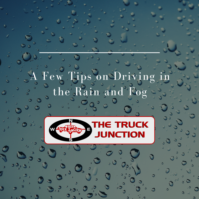 Tips on Driving in the Rain and Fog from The Truck Junction